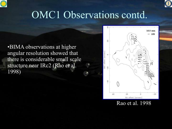 OMC1 Observations contd.