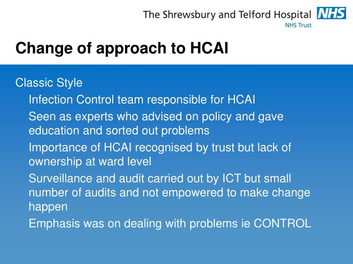 Change of approach to HCAI