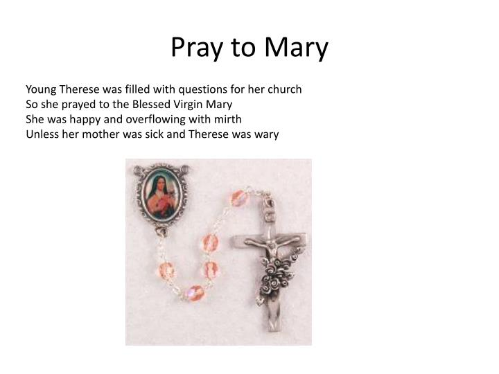 Pray to Mary