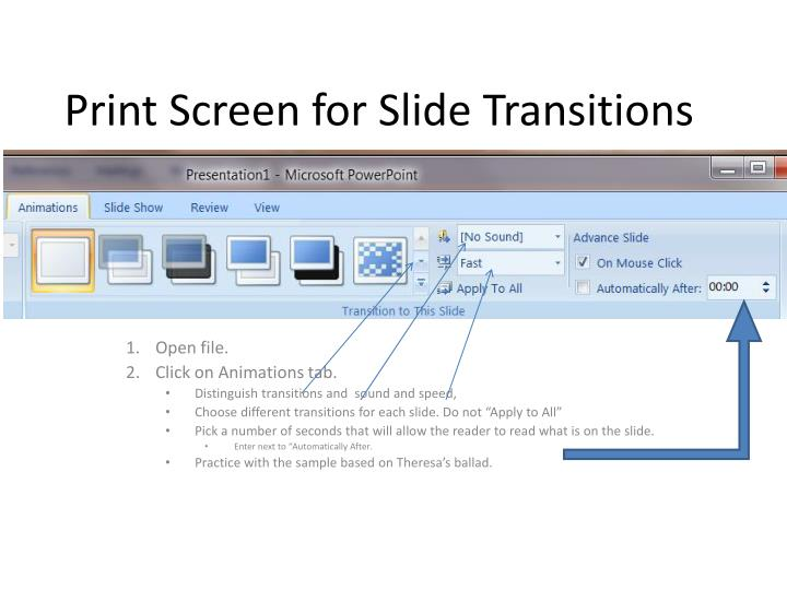 Print screen for slide transitions