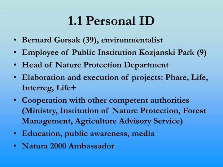 1.1 Personal ID
