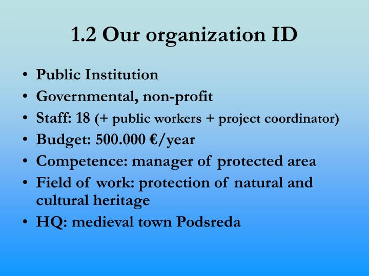 1.2 Our organization ID