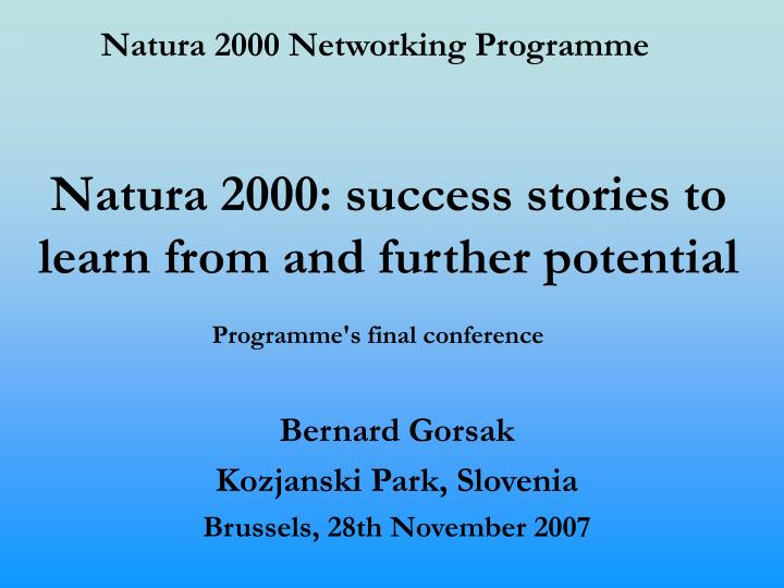 Natura 2000 success stories to learn from and further potential