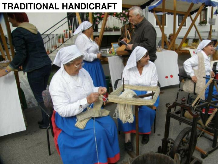 TRADITIONAL HANDICRAFT