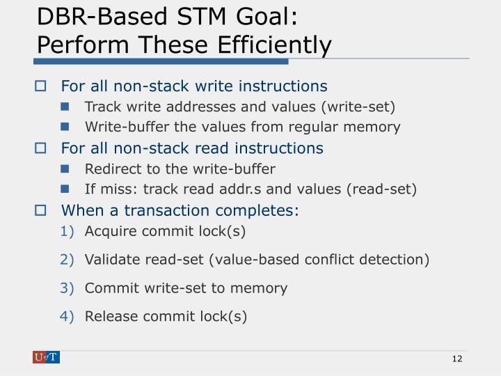DBR-Based STM Goal: