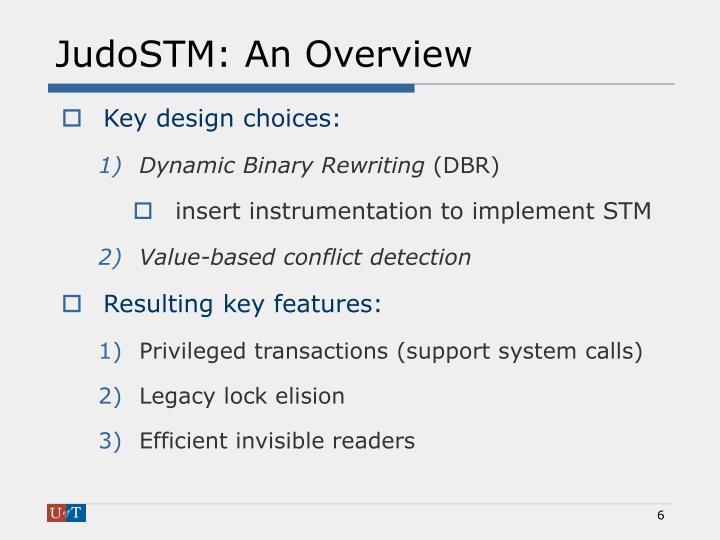 JudoSTM: An Overview