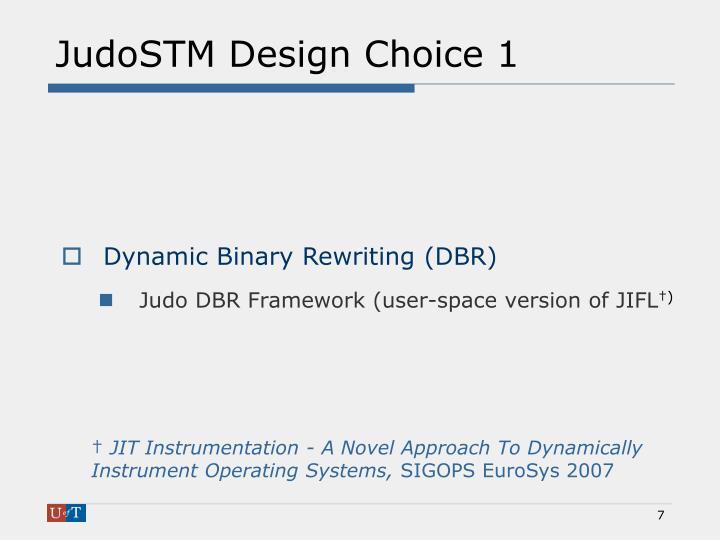 JudoSTM Design Choice 1