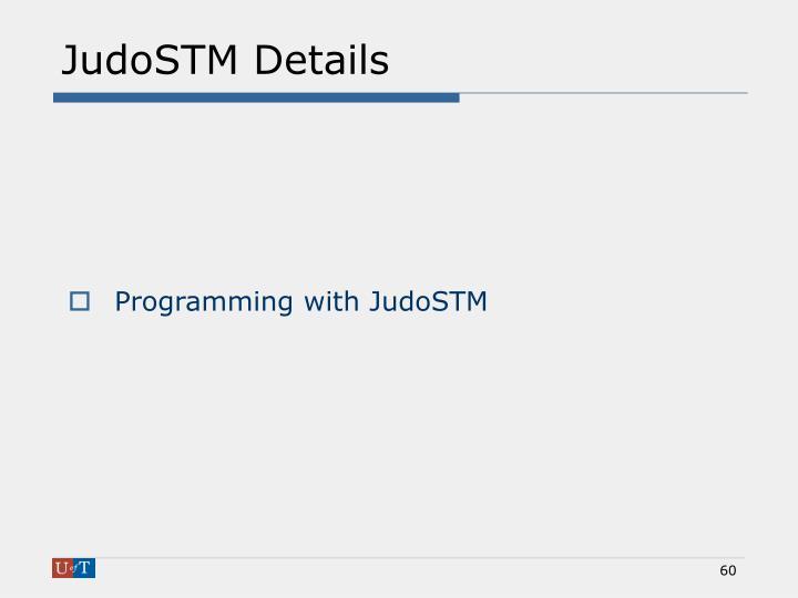 JudoSTM Details