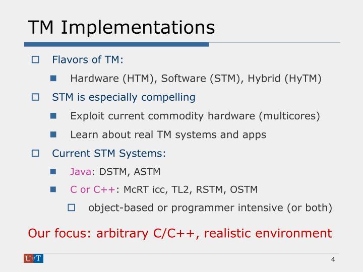 TM Implementations