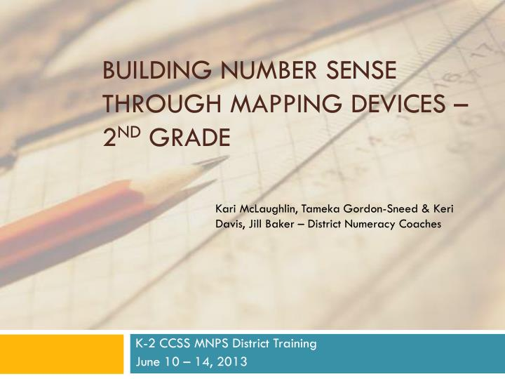 Building number sense through mapping devices 2 nd grade