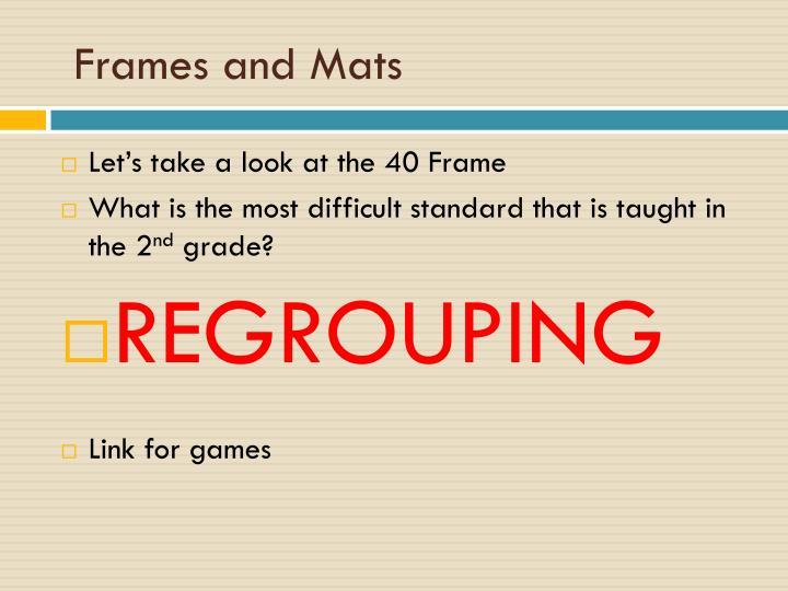 Frames and Mats