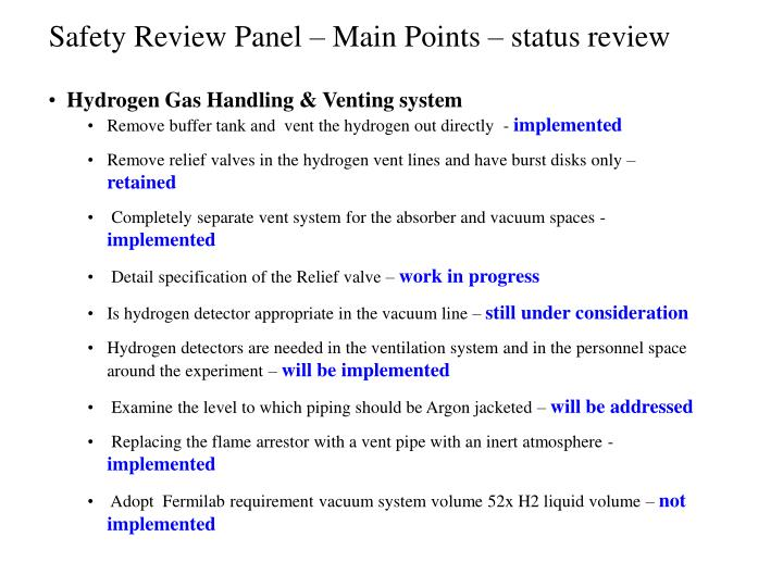 Safety Review Panel – Main Points – status review