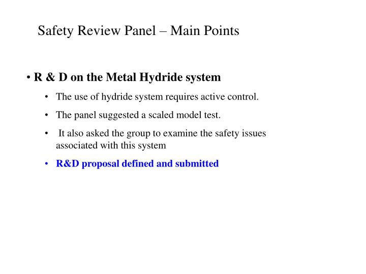 Safety Review Panel – Main Points
