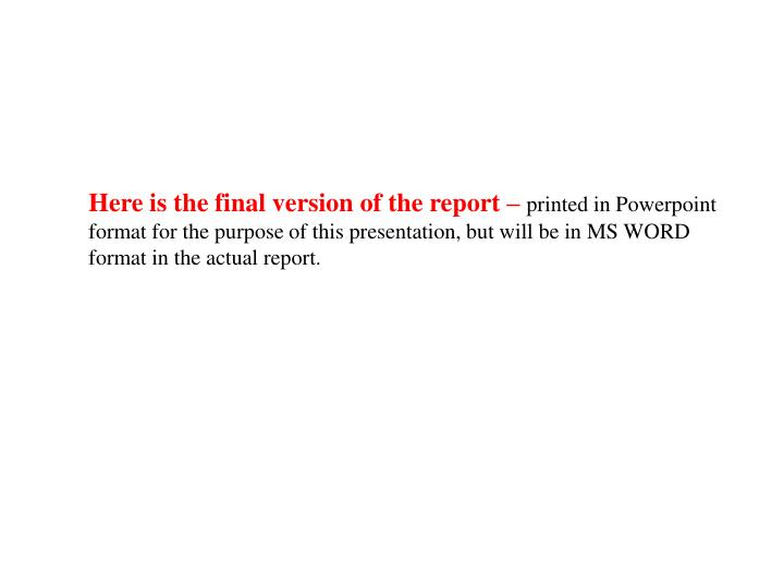 Here is the final version of the report –