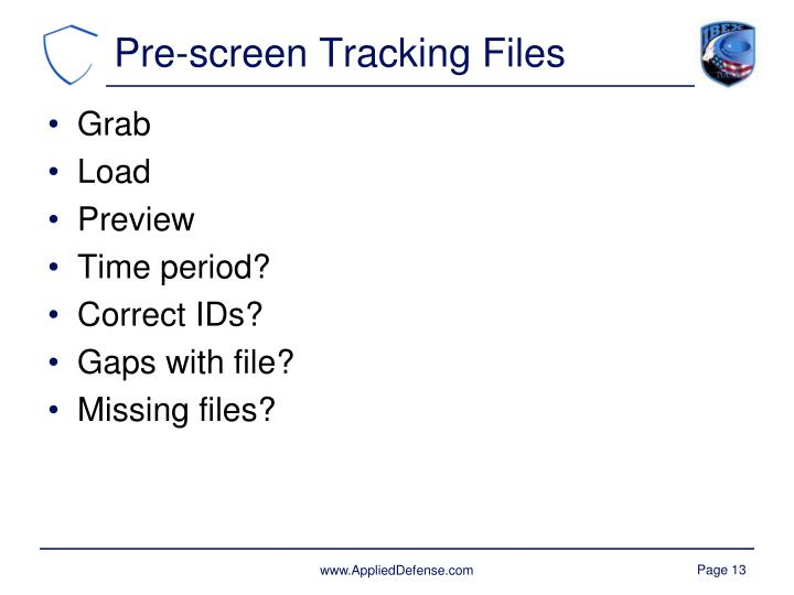 Pre-screen Tracking Files