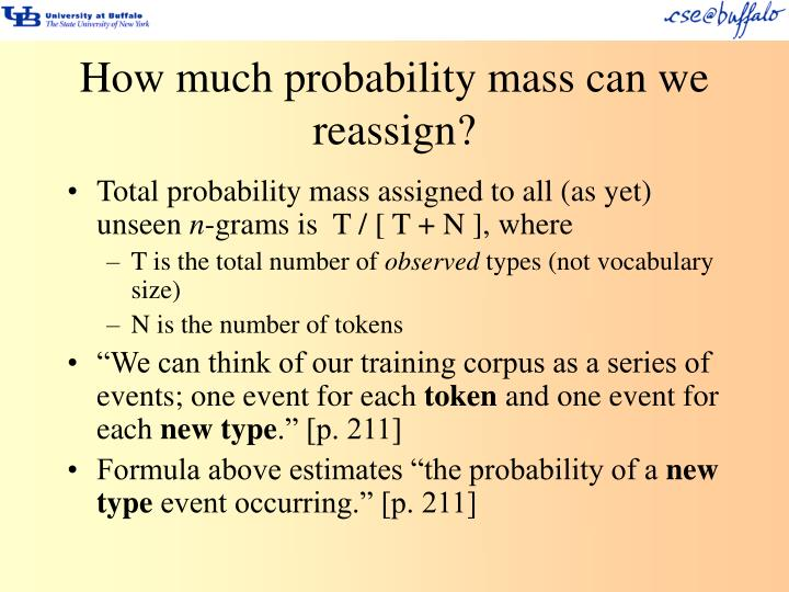 How much probability mass can we reassign?