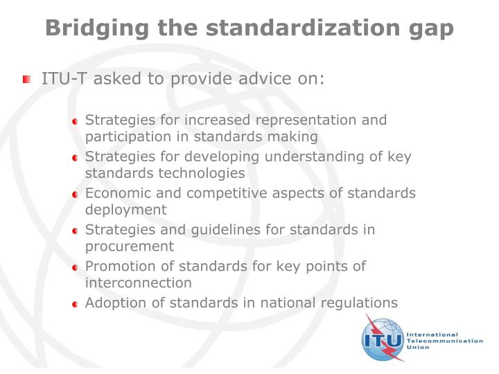 Bridging the standardization gap