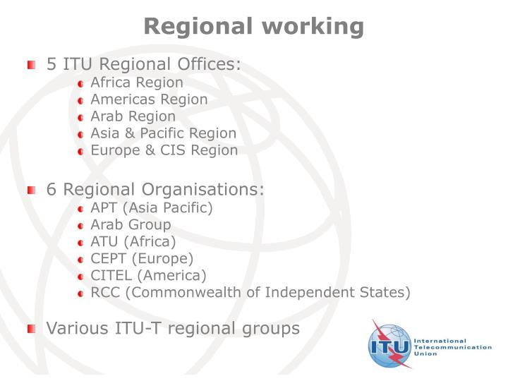 Regional working