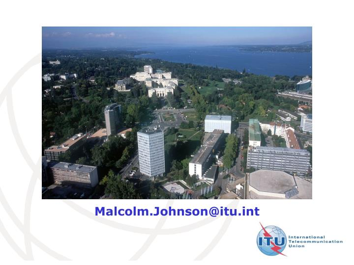 Malcolm.Johnson@itu.int