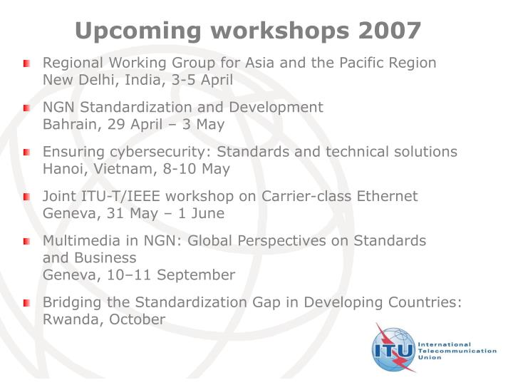 Upcoming workshops 2007