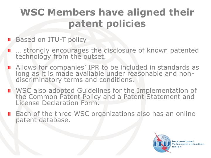 WSC Members have aligned their patent policies