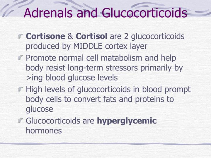Adrenals and Glucocorticoids