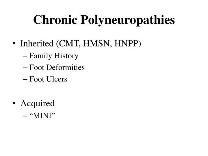 Chronic Polyneuropathies