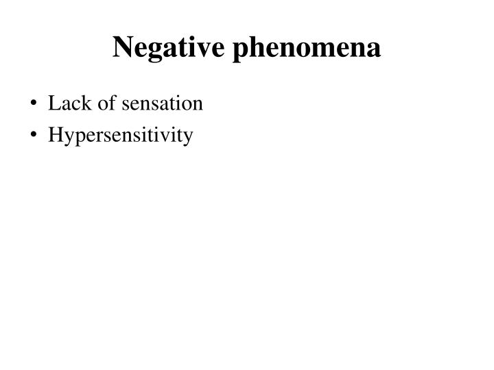 Negative phenomena