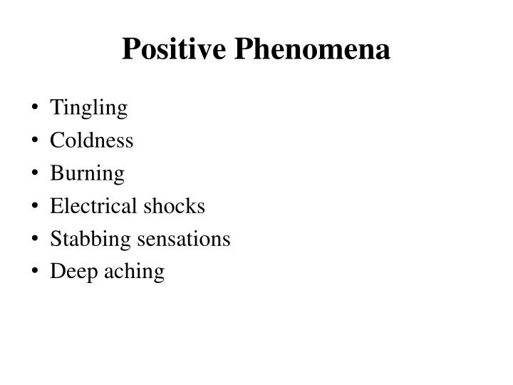 Positive Phenomena