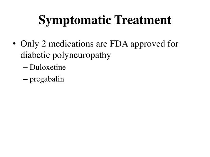 Symptomatic Treatment