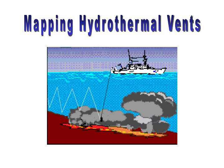 Mapping Hydrothermal Vents