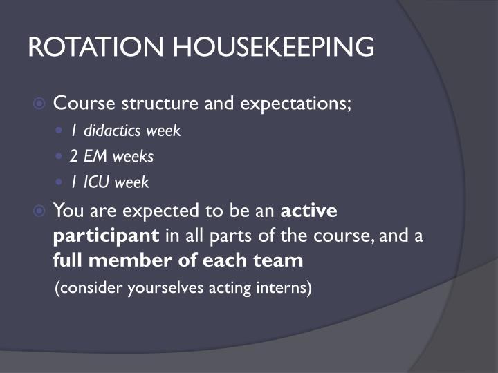 ROTATION HOUSEKEEPING