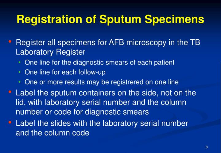 Registration of Sputum Specimens