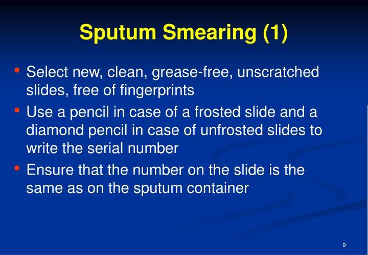 Sputum Smearing (1)