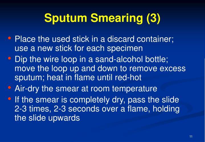 Sputum Smearing (3)