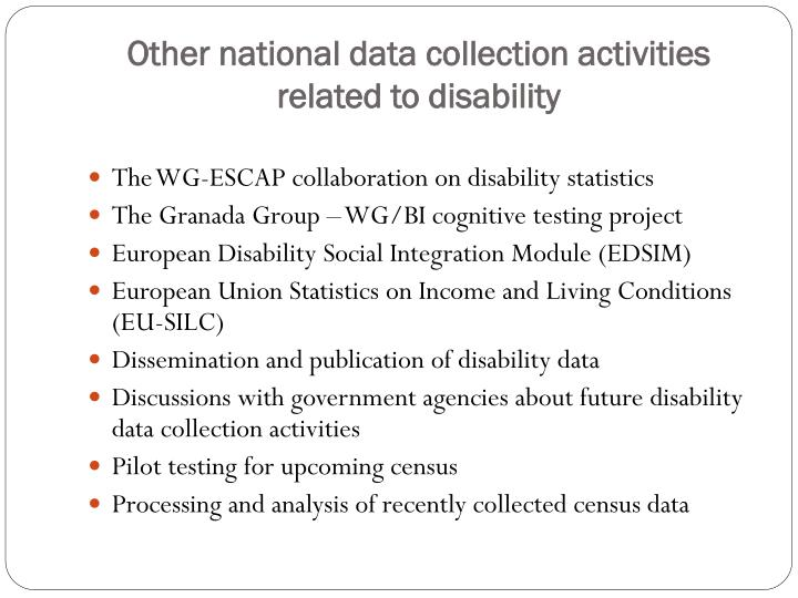 Other national data collection activities related to disability