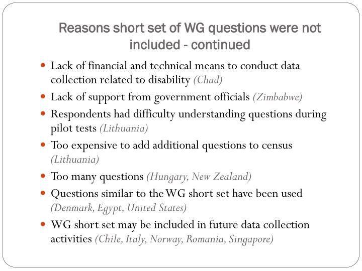 Reasons short set of WG questions were not included - continued
