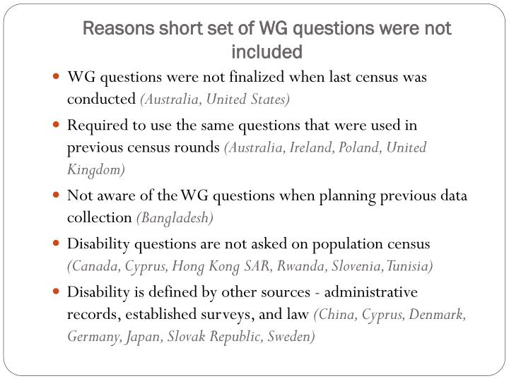 Reasons short set of WG questions were not included