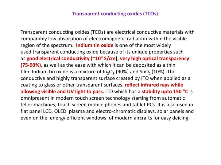 Transparent conducting oxides (TCOs)