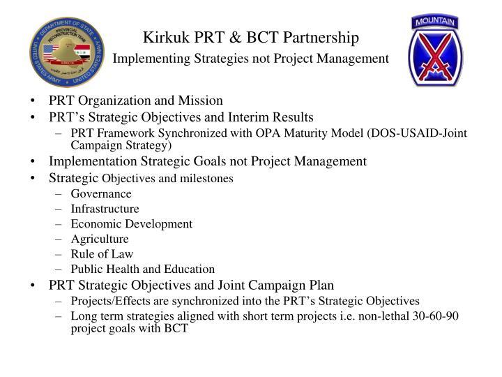 Kirkuk PRT & BCT Partnership
