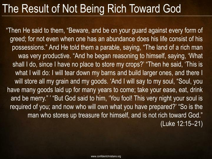 The Result of Not Being Rich Toward God