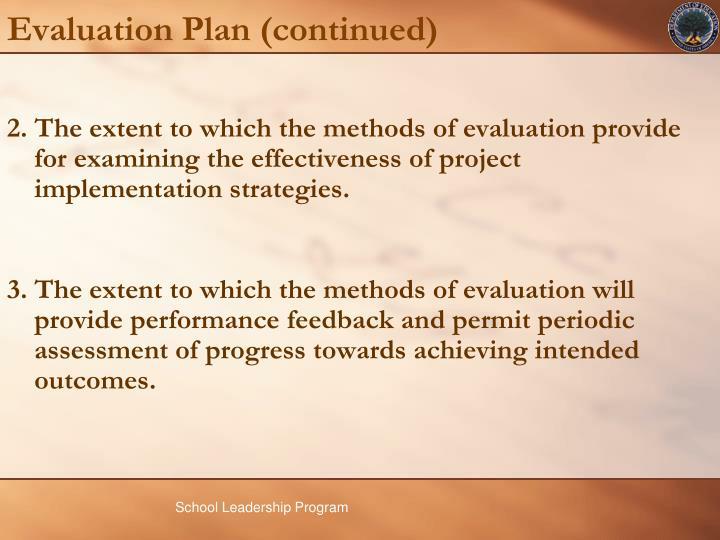 Evaluation Plan (continued)