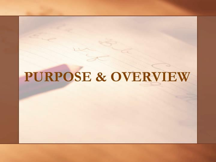 Purpose overview