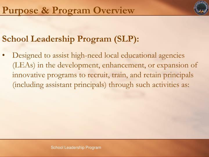 Purpose & Program Overview