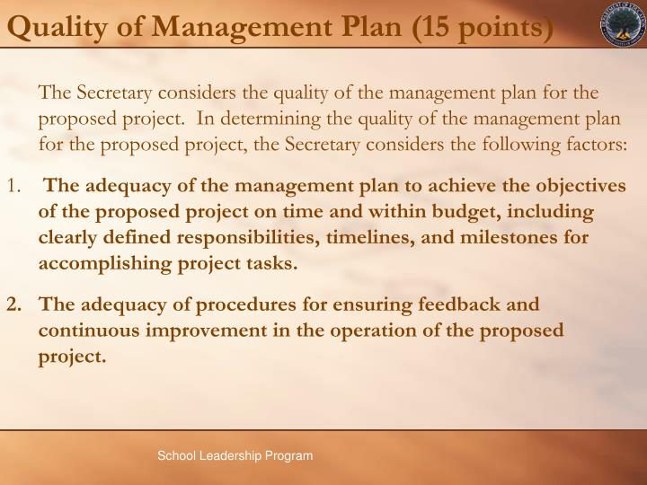 Quality of Management Plan (15 points)