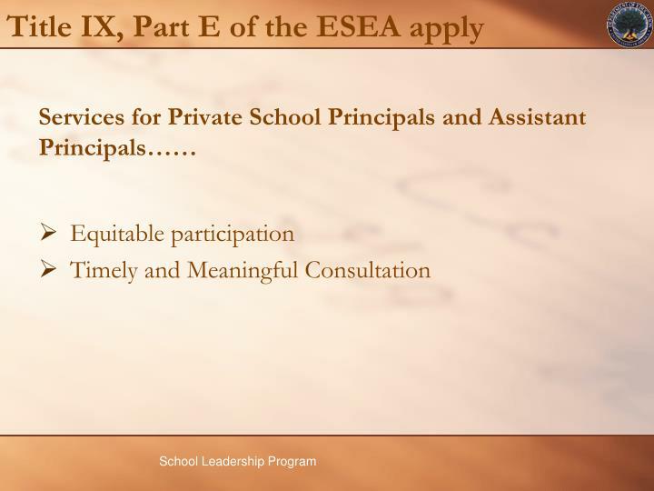 Title IX, Part E of the ESEA apply