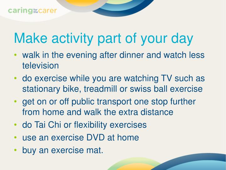 Make activity part of your day