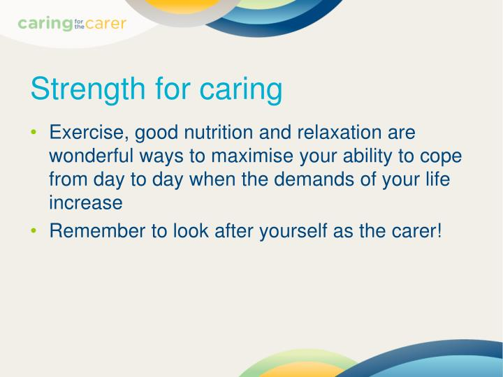 Strength for caring