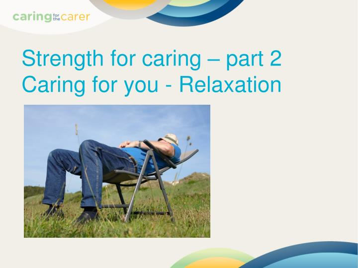Strength for caring – part 2