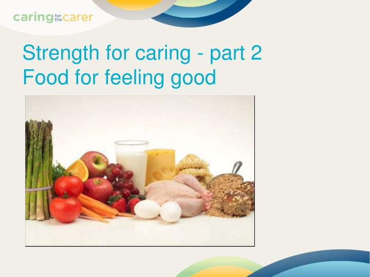 Strength for caring - part 2